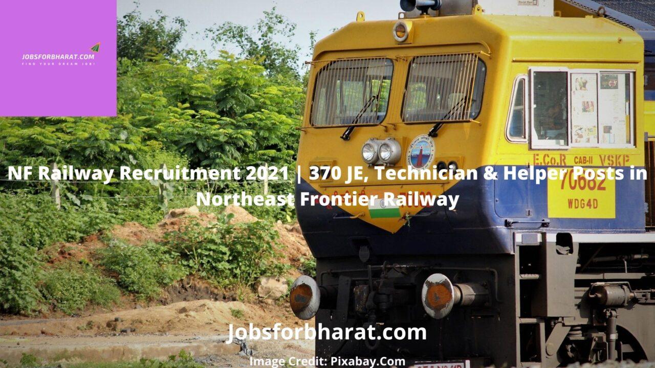 NF Railway Recruitment 2021